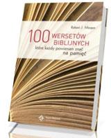 100 wersetów biblijnych które każdy powinien znać na pamięć