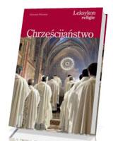 Leksykon Religie. Chrześcijaństwo