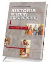 Historia kultury europejskiej. Tom 1. Starożytność. Seria: Humanitas. Studia kulturoznawcze