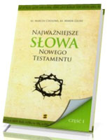 Najważniejsze słowa Nowego Testamentu cz. 1