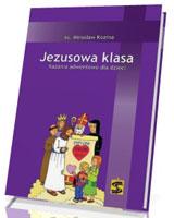 Jezusowa klasa - Kazania adwentowe dla dzieci
