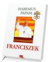 Habemus Papam Franciszek