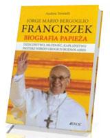 Franciszek. Biografia papieża