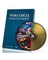 Wiara tarczą w walce duchowej (CD mp3)