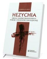 Hezychia. Droga nadprzyrodzonego pokoju i płodności eklezjalnej