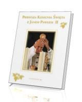 Pierwsza Komunia Święta z Janem Pawłem II