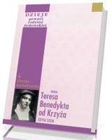 Dzieje pewnej rodziny żydowskiej oraz inne zapiski autobiograficzne. Seria: Klasyka karmelitańska