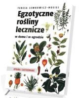 Egzotyczne rośliny lecznicze w domu i ogrodzie