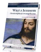Więź z Jezusem i kontemplacja ewangeliczna