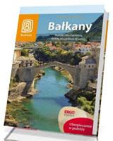 Bałkany. Bośnia i Hercegowina, Serbia, Macedonia, Kosowo