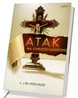 Atak na chrześcijaństwo