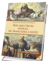 Bóg jako Ojciec według św. Franciszka z Asyżu
