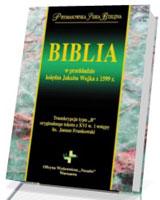 Biblia w przekładzie księdza Jakuba Wujka z 1599 r.