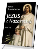 Jezus z Nazarethu. Tomy 1-4. KOMPLET