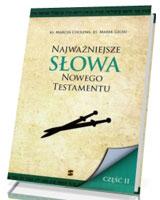 Najważniejsze słowa Nowego Testamentu cz. 2