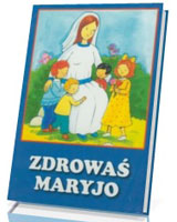 Zdrowaś Maryjo