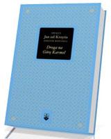 Droga na Górę Karmel. Seria: Bibliotheca Carmelitana