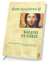 Kazanie na Górze. Rozważania rekolekcyjne oparte na Ćwiczeniach duchownych św. Ignacego Loyoli