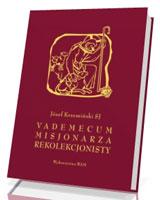 Vademecum misjonarza rekolekcjonisty