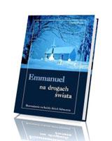 Emmanuel na drogach świata. Rozważania na każdy dzień Adwentu