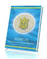 Maryja, niewiasta Eucharystii