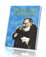 Moje stygmaty. Listy świętego z Pietrelciny