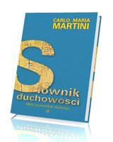 Słownik duchowości. Mały przewodnik duchowy