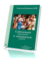 Uzdrowienie wewnętrzne w sakramencie pokuty