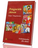 Przyjaciele Jezusa. Kolorowanka dla dzieci. Święci i błogosławieni