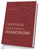 Leksykon świętych i sławnych diakonów