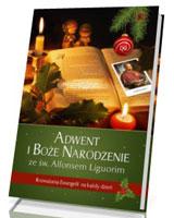 Adwent i Boże Narodzenie ze św. Alfonsem Liguorim