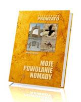 Moje powołanie nomady. Autobiografia