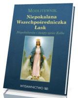 Modlitewnik. Niepokalana Wszechpośredniczka Łask.