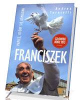 Franciszek. Papież, który się uśmiecha