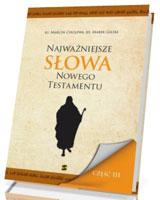 Najważniejsze słowa Nowego Testamentu cz. 3