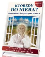 Którędy do Nieba? Drogowskazy Świętego Jana Pawła II