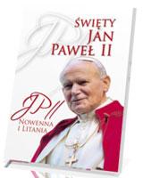Święty Jan Paweł II. Nowenna i Litania