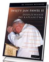 Święty Jan Paweł II. Dojrzewanie - okładka książki