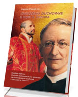 Ćwiczenia duchowe a myśl o. Dehona. Studium wpływu ćwiczeń duchownych św. Ignacego na doświadczenie duchowe i nauczanie o. Dehona