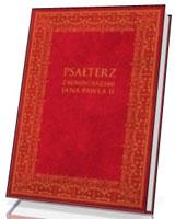 Psałterz z komentarzami Jana Pawła II