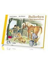 Bullerbyn. Trzy opowiadania