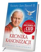Święty Jan Paweł II. Kronika Kanonizacji + Cud na Kostaryce (DVD)