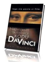 Największe tajemnice Kodu Da Vinci. Tego nie powie ci film