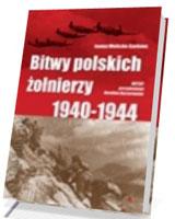 Bitwy polskich żołnierzy 1940-1944