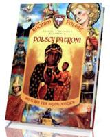 Polscy patroni. Seria: Kocham Polskę