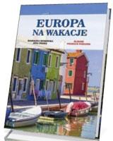 Europa na wakacje. Śladami polskich pamiątek