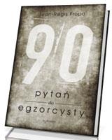 90 pytań do egzorcysty