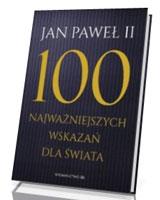 100 najważniejszych wskazań dla świata