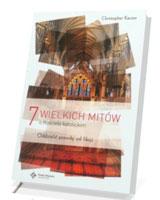 7 wielkich mitów o Kościele katolickim. Oddzielić prawdę od fikcji