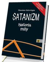 Satanizm. Historia mity